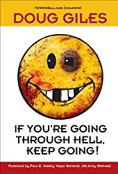 If You're Going Through Hell, Keep Going!