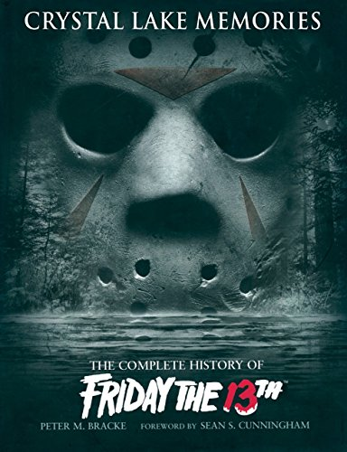 Pdf Entertainment Crystal Lake Memories: The Complete History of Friday The 13th