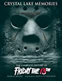 img - for Crystal Lake Memories: The Complete History of Friday The 13th book / textbook / text book