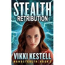 Stealth Retribution (Nanostealth Book 3)
