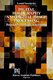 Digital Holography and Digital Image Processing: Principles, Methods, Algorithms