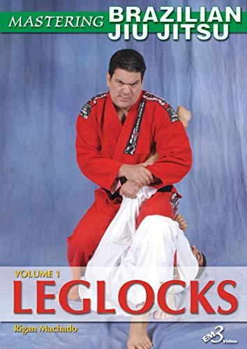 Brazilian Jiu Jitsu Leglocks Vol-1 By Rigan Machado