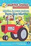 Martha Habla: Martha, la perra pastora/Martha Speaks: Farm Dog Martha (bilingual reader)