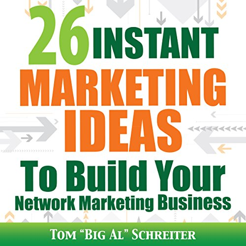 - 26 Instant Marketing Ideas to Build Your Network Marketing Business