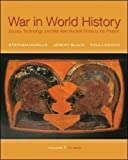 img - for War In World History: Society, Technology, and War from Ancient Times to the Present, Volume 1 book / textbook / text book