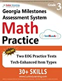 Georgia Milestones Assessment System Test Prep: 3rd Grade Math Practice Workbook and Full-length Online Assessments: GMAS Study Guide