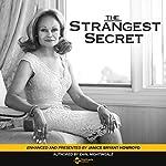 The Strangest Secret: Enhanced for the 21st Century | Earl Nightingale,Janice Bryant Howroyd