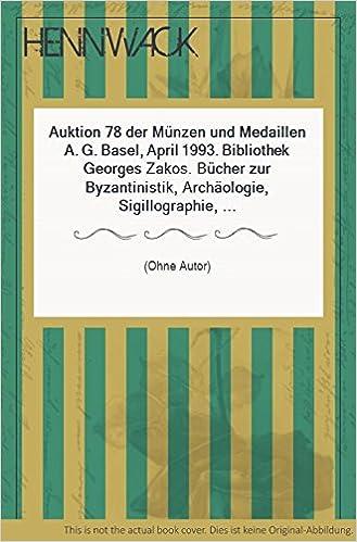 Auktion 78 Der Münzen Und Medaillen A G Basel April 1993