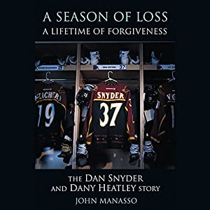 A Season of Loss, A Lifetime of Forgiveness Audiobook