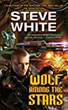 Wolf among the Stars, Steve White, 1451638434