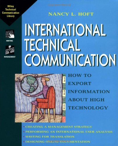 Pdf Technology International Technical Communication: How to Export Information about High Technology (Wiley Technical Communications Library)