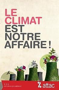 Le climat est notre affaire ! par  Attac