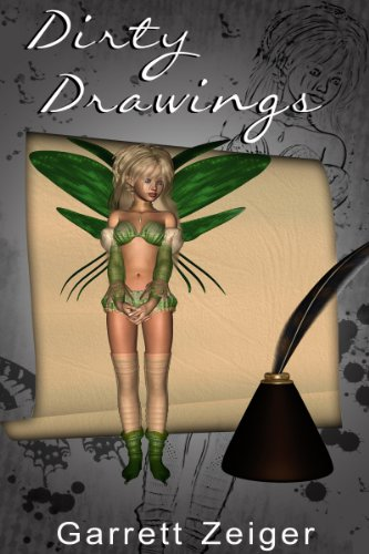 Fantasy Adventure Erotica: Dirty Drawings
