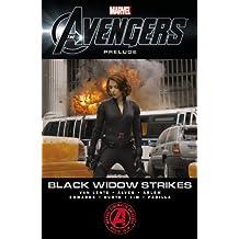 Black Widow Strikes: The Avengers Prelude