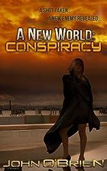 A New World: Conspiracy (English Edition)