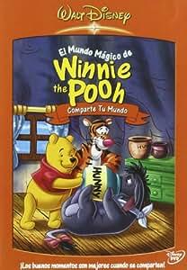 El mundo mágico de Winnie the Pooh: Comparte tu mundo [DVD]