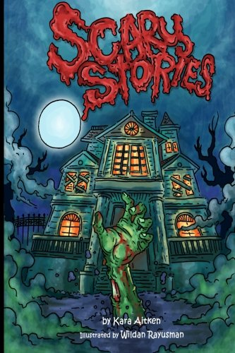 Scary Stories: Horror Stories for Kids - Short Stories for Children (Scary Scary Halloween)