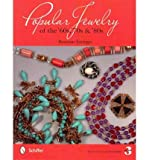 img - for Popular Jewelry of the '60s, '70s & '80s (Paperback) - Common book / textbook / text book