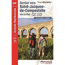 SENTIER VERS SAINT-JACQUES-DE-COMPOSTELLE - CLUNY - LE PUY - LYON