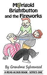 Marigold Brightbutton and the Fireworks: A Read Aloud Book - Series One