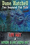 Two Demented Fish Tales