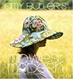 Amy Butler's Midwest Modern, Amy Butler, 1584795816
