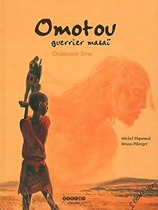 "Afficher ""Omotou guerrier masaï"""