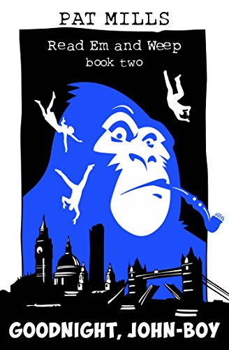 Amazon Goodnight John Boy Read Em And Weep Book 2 Ebook Pat