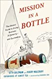 Mission in a Bottle: The Honest Guide to Doing Business Differently--and Succeeding