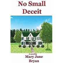 No Small Deceit