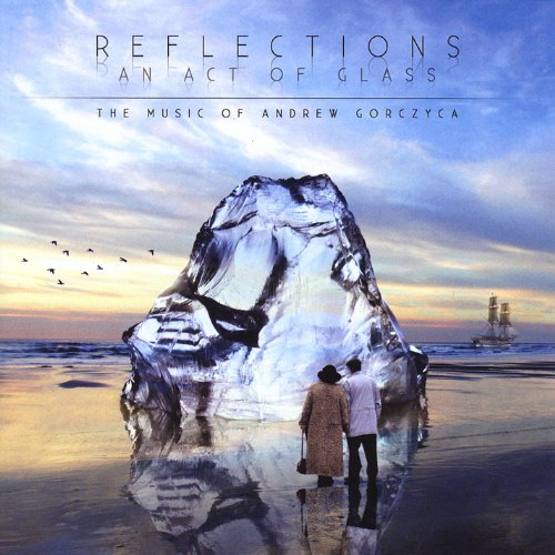 Reflections - An Act of Glass ()