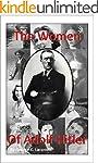 The Women of Adolf Hitler