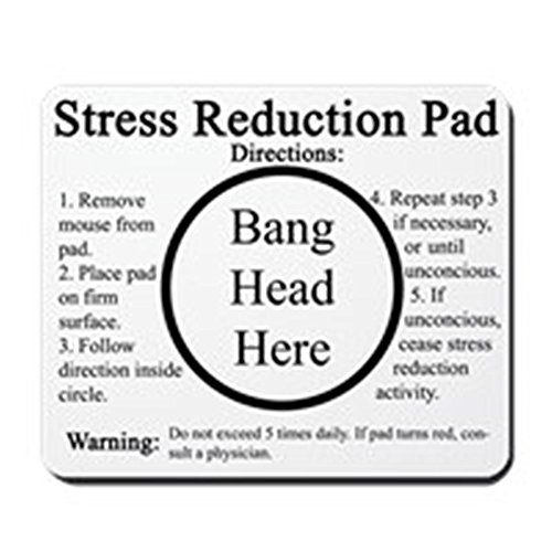 CafePress - Stress Reduction - Non-slip Rubber Mousepad, Gaming Mouse Pad