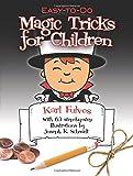 Easy-to-Do Magic Tricks for Children (Dover Magic Books)
