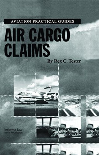 Air Cargo Claims (Aviation Practical Guides)
