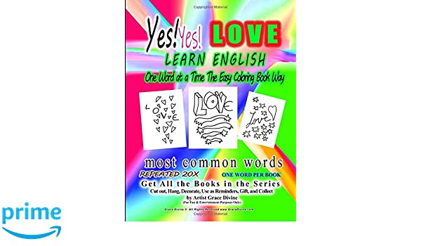 Yes Yes Love Learn English One Word At A Time The Easy Coloring Book