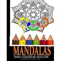 100 Mandalas para Colorear Adultos: Mandalas para meditar