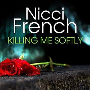 Killing Me Softly Audiobook
