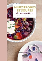 Minestrones et soupes du monastère