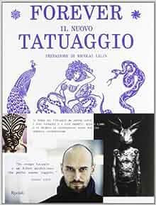 Forever. Il nuovo tatuaggio: 9788817065498: Amazon.com: Books