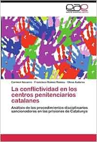 La conflictividad en los centros penitenciarios catalanes
