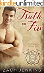 Truth on Fire (Firefighters on the Fo...