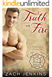 Truth on Fire (Firefighters on the Fox Book 2)