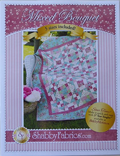 - Pattern~Mixed Bouquet,Quilt Pattern by Shabby Fabrics~ 5 Sizes