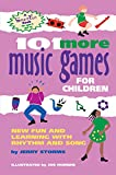 101 More Music Games for Children, Jerry B. Storms, 0897932994
