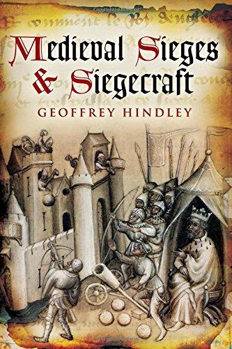 Medieval Sieges & Siegecraft