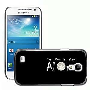 Super Stellar Slim PC Hard Case Cover Skin Armor Shell Protection // M00053187 moon aero black alone always // Samsung Galaxy S4 Mini i9190
