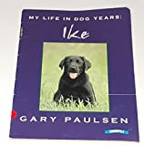 img - for My Life In Dog Years: Ike book / textbook / text book