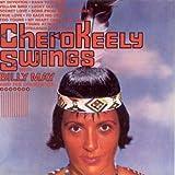 Cherokeely Swings by Keely Smith (1994-08-15)