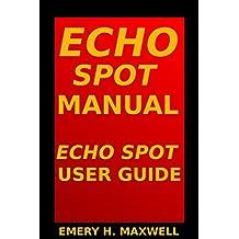 Echo Spot Manual: Echo Spot User Guide